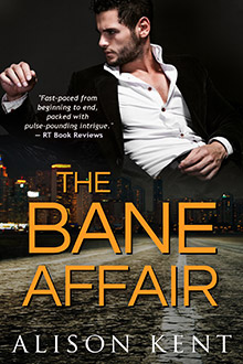 The Bane Affair by Alison Kent
